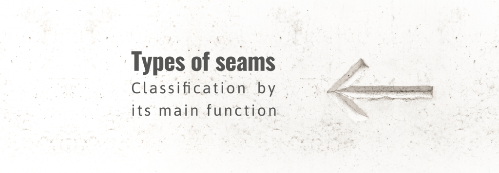 Types of seams. Classification by its main function