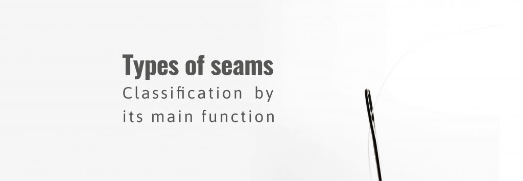 Seam classification as per stitch type