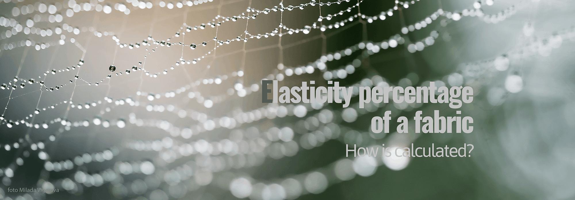 Elasticity percentage of a fabric