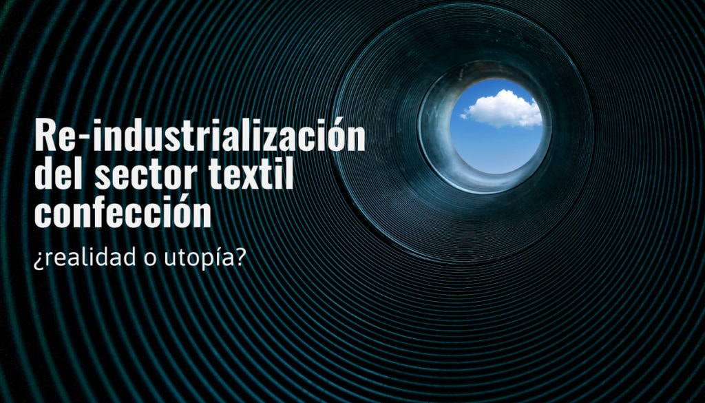 Re-industrialización del sector textil confección