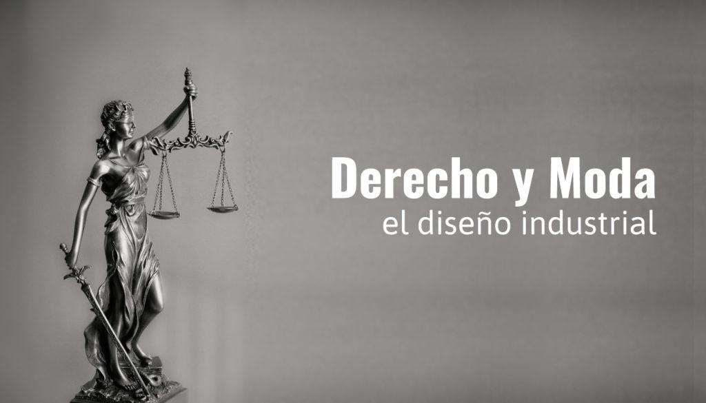 Derecho y Moda, el diseño industrial