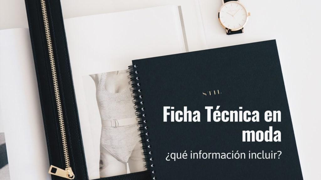 Ficha Técnica que información incluir