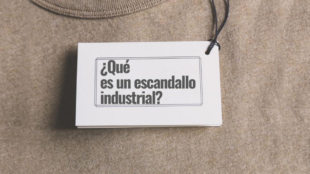 ¿Qué es un escandallo industrial?