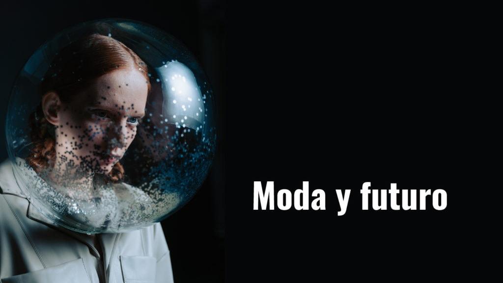 Moda y futuro
