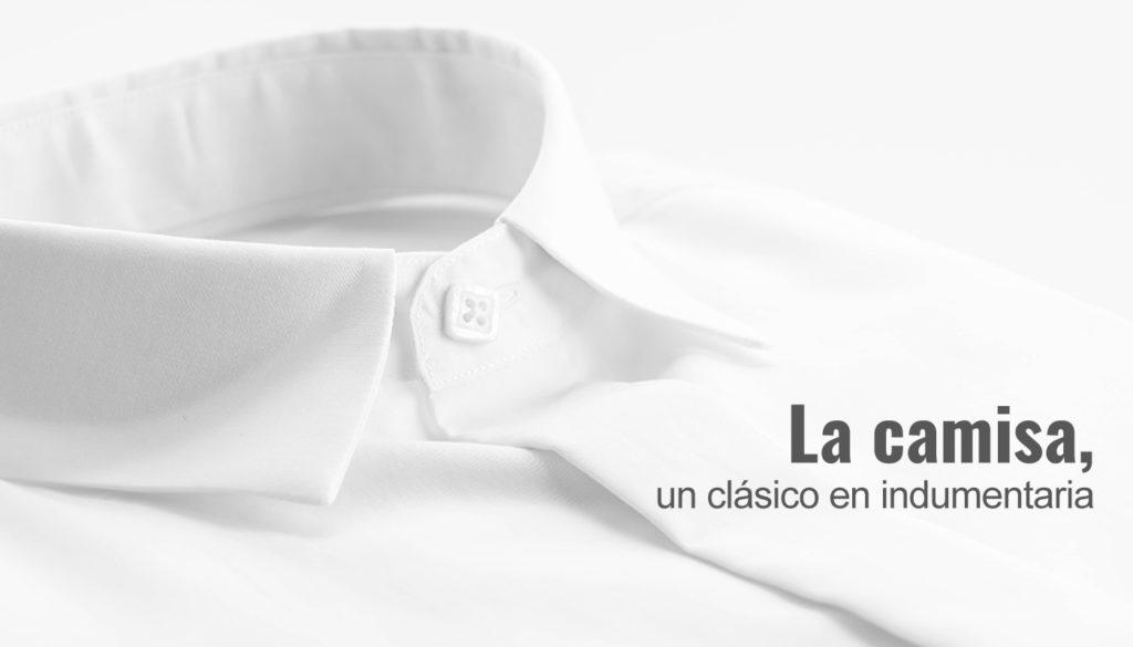 La camisa, un clásico en indumentaria