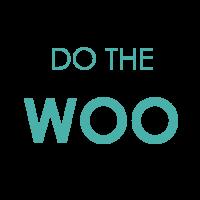 DO THE WOO